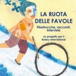 """25 anni del Rotary Club di Ostuni. Domani presentazione del libro """"La ruota delle favole"""""""