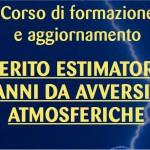 In partenza il nuovo corso di formazione: perito estimatore danni da avversità atmosferiche.