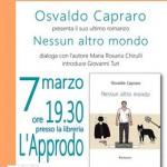Nessun altro mondo: Osvaldo Capraro presenta il suo nuovo libro alla libreria l'Approdo