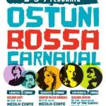 "Carnevale inedito per Ostuni. 5, 6, 7 febbraio ""Ostuni Bossa Carnaval"" nella città bianca"