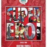 Manuscripta. La quarta edizione dal 29 novembre sui supereroi. Quelli veri.